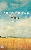 Larry Brown: Fay ★★★★