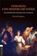 Harold Segura: Teología con rostro de niñez