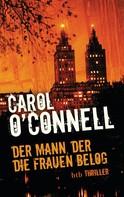 Carol O'Connell: Der Mann, der die Frauen belog ★★★★