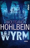 Wolfgang Hohlbein: Wyrm ★★★★