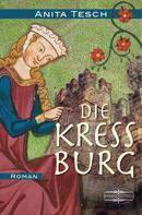 Anita Tesch: Die Kreßburg ★★★