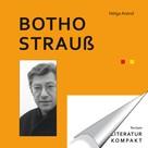 Helga Arend: Literatur Kompakt: Botho Strauß ★★★
