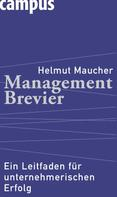 Helmut Maucher: Management-Brevier ★★★★★