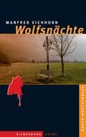 Manfred Eichhorn: Wolfsnächte ★★★