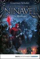 Courtney Schafer: Die Chroniken von Ninavel - Die Blutmagier ★★★★
