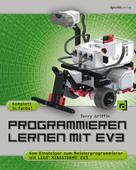 Terry Griffin: Programmieren lernen mit EV3