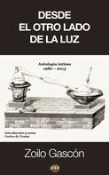 Zoilo Gascón: Desde el otro lado de la luz