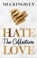 Mia Kingsley: HateLove ★★★★