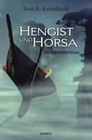 Sven R. Kantelhardt: Hengist und Horsa. Die Britannien-Saga ★★★★★