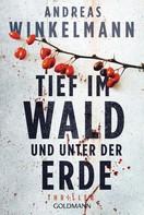 Andreas Winkelmann: Tief im Wald und unter der Erde ★★★★★