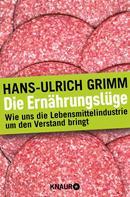 Hans-Ulrich Grimm: Die Ernährungslüge ★★★★★