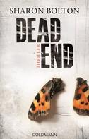 Sharon Bolton: Dead End - Lacey Flint 2 ★★★★★