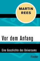 Martin Rees: Vor dem Anfang ★★★★★