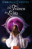 Deborah Chester: Die Tränen des Lichts ★★★★