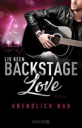 Backstage Love – Unendlich nah