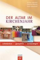 Ksenija Auksutat: Der Altar im Kirchenjahr ★★★★