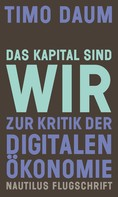 Timo Daum: Das Kapital sind wir ★★★★