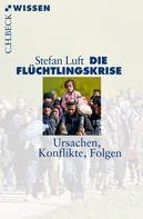 Stefan Luft: Die Flüchtlingskrise ★★