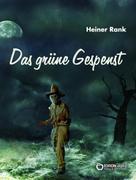 Heiner Rank: Das grüne Gespenst ★★★