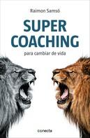 Raimon Samsó: Supercoaching