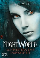 Lisa J. Smith: Night World - Schwestern der Dunkelheit ★★★★
