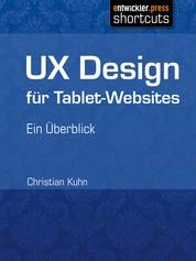 UX Design für Tablet-Websites - Ein Überblick