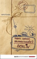 Frank Sorge: Brunnenstraße 3, Berlin ★★★