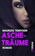 Maurizio Temporin: Ascheträume ★★★★