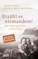 Lillian Crott Berthung: Erzähl es niemandem! ★★★★★