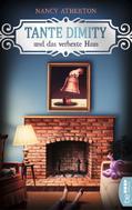 Nancy Atherton: Tante Dimity und das verhexte Haus ★★★★★
