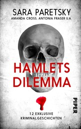 Hamlets Dilemma - 12 exklusive Kriminalgeschichten