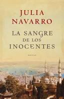Julia Navarro: La sangre de los inocentes ★★★★★