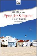 Gil Ribeiro: Lost in Fuseta - Spur der Schatten ★★★★★