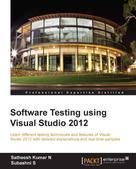 Satheesh Kumar N: Software Testing using Visual Studio 2012