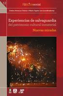 Hilario Topete Lara: Experiencias de salvaguardia del patrimonio cultural inmaterial