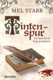 Tintenspur - Der dritte Fall für Hugh de Singleton