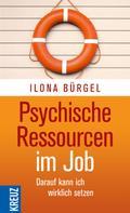 Ilona Bürgel: Psychische Ressourcen im Job ★★★