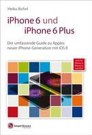 Heiko Bichel: iPhone 6 und iPhone 6 Plus ★★★