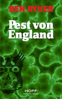 Ben Ryker: C.T.O. Counter Terror Operations 4: Pest von England