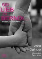Anita Ossinger: Sei lieb zu Berndi... ★★★★