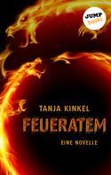Tanja Kinkel: Feueratem ★★★★