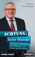Thomas Sattelberger: Achtung, harte Hunde! ★★★