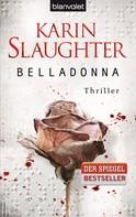 Karin Slaughter: Belladonna ★★★★