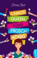 Penny Reid: Chaosqueen küsst Froschkönig ★★★★