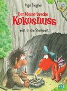 Ingo Siegner: Der kleine Drache Kokosnuss reist in die Steinzeit ★★★★★
