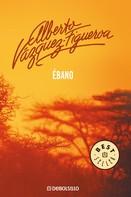 Alberto Vázquez-Figueroa: Ébano ★★★★★
