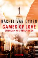 Rachel van Dyken: Games of Love - Unendliches Verlangen ★★★★