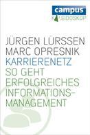 Jürgen Lürssen: Karrierenetz