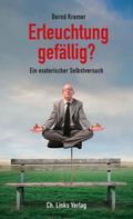 Bernd Kramer: Erleuchtung gefällig? ★★★★