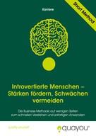 Quayou GmbH: Introvertierte Menschen – Stärken fördern, Schwächen vermeiden
